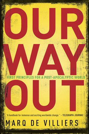 Our Way Out by Marq De Villiers