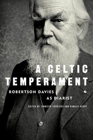 A Celtic Temperament by Robertson Davies