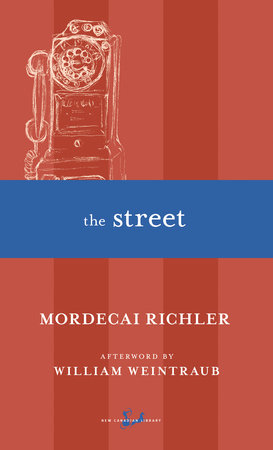 The Street by Mordecai Richler