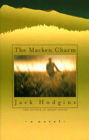 The Macken Charm by Jack Hodgins