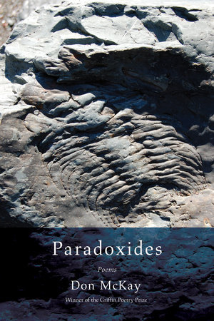 Paradoxides by Don McKay
