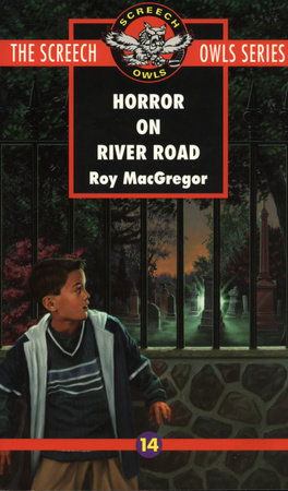 Horror on River Road (#14) by Roy MacGregor
