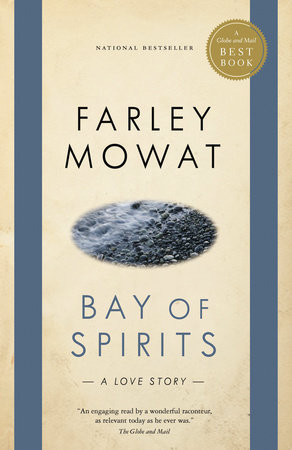 Bay of Spirits by Farley Mowat