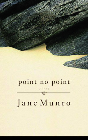 Point No Point by Jane Munro