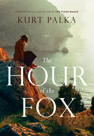 The Hour of the Fox by Kurt Palka