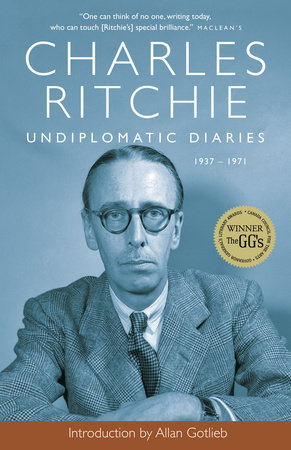 Undiplomatic Diaries by Charles Ritchie