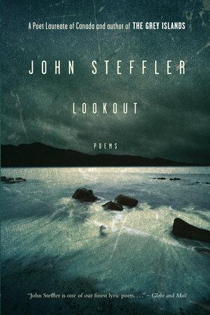 Lookout by John Steffler