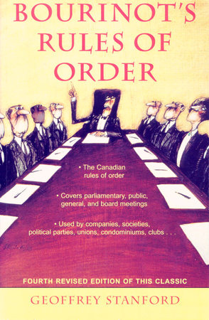 Bourinot's Rules of Order by Geoffrey Stanford
