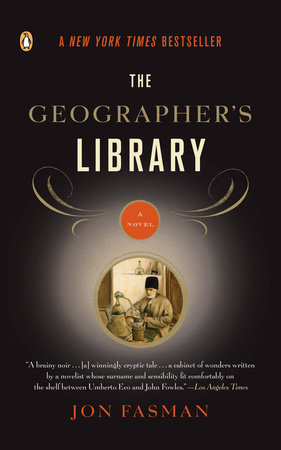 The Geographer's Library by Jon Fasman