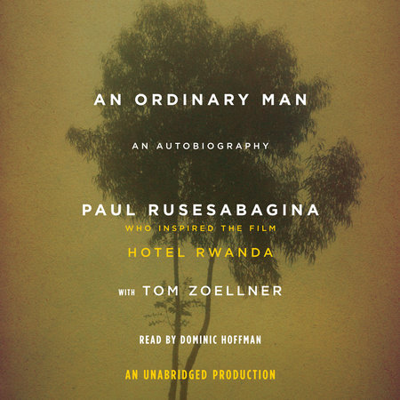 An Ordinary Man by Paul Rusesabagina and Tom Zoellner