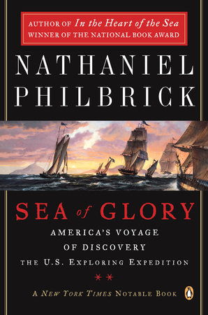 Sea of Glory by Nathaniel Philbrick