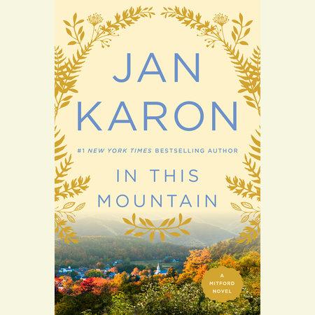 In This Mountain by Jan Karon