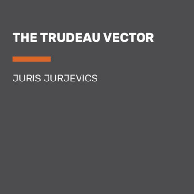 The Trudeau Vector cover