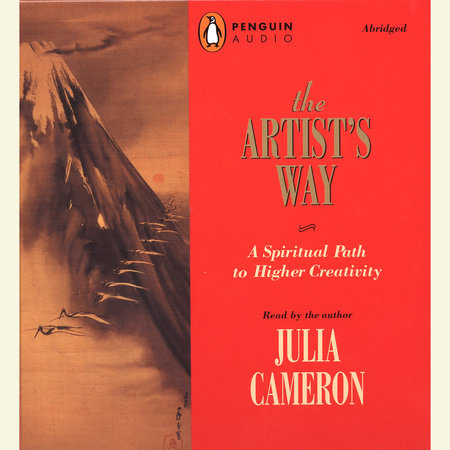 The artists way by julia cameron penguinrandomhouse the artists way by julia cameron fandeluxe Choice Image