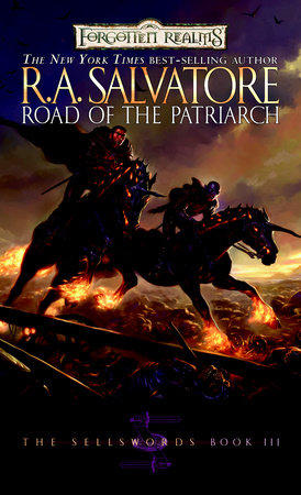 Road of the Patriarch by R.A. Salvatore