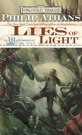 Lies of Light by Philip Athans