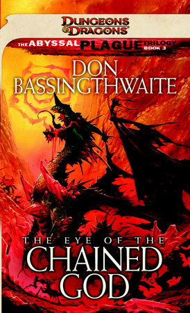 The Eye of the Chained God by Don Bassingthwaite