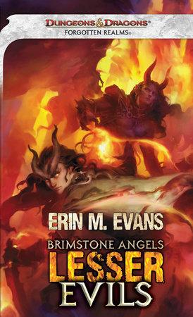 Brimstone Angels: Lesser Evils by Erin M  Evans | PenguinRandomHouse com:  Books