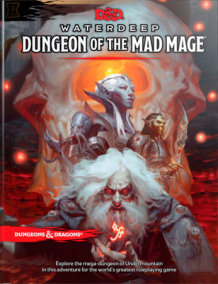 Dungeons & Dragons Waterdeep: Dungeon of the Mad Mage (Adventure Book, D&D Roleplaying Game)