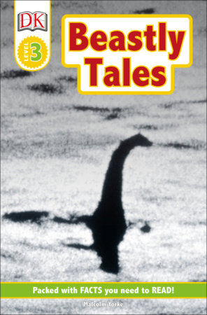 DK Readers L3: Beastly Tales by Malcolm Yorke