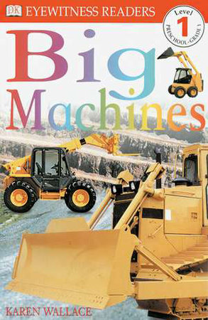 DK Readers L1: Big Machines