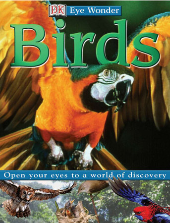 Eye Wonder: Birds by DK Publishing