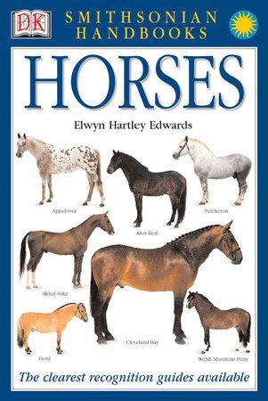Handbooks: Horses by Elwyn Hartley Edwards