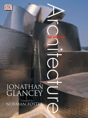 Story of Architecture by Jonathan Glancey