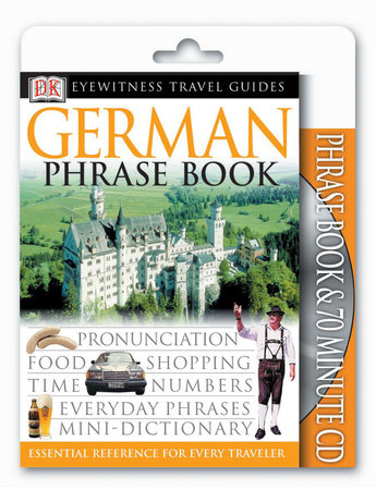 Eyewitness Travel Guides: German Phrase Book & CD