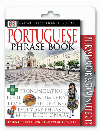 Eyewitness Travel Guides: Portuguese Phrase Book & CD by DK Publishing