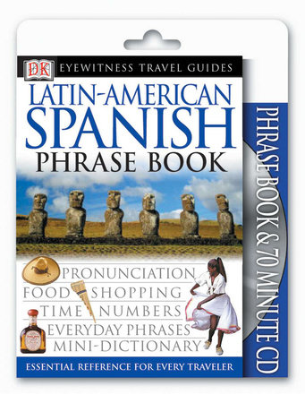 Eyewitness Travel Guides: Latin-American Spanish Book & CD by DK Publishing