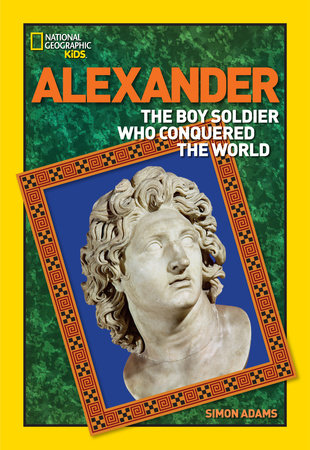 World History Biographies: Alexander by Simon Adams