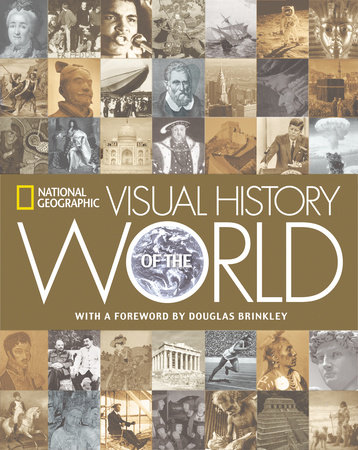 National Geographic Visual History of the World by National Geographic