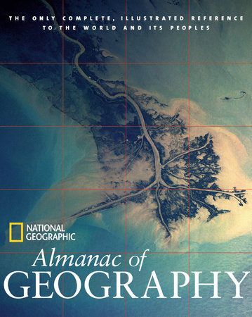 National Geographic Almanac of Geography by National Geographic Society