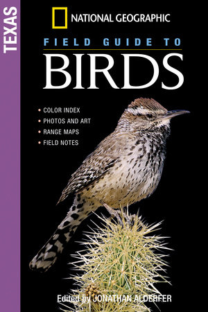 National Geographic Field Guide To Birds Texas By Jonathan Alderfer