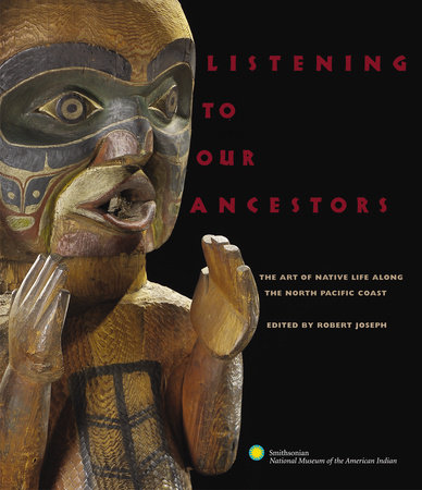 Listening to Our Ancestors by Smithsonian American Indian