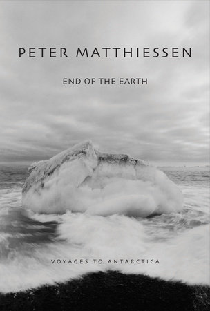 End of the Earth by Peter Matthiessen