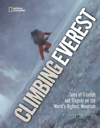 Climbing Everest by Audrey Salkeld