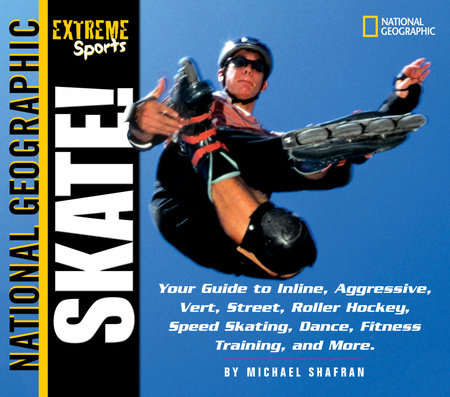 Extreme Sports Skate! by Michael Shafran