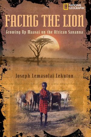 Facing the Lion by Joseph Lemasolai-Lekuton