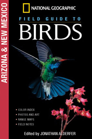National Geographic Field Guide to Birds: Arizona and New Mexico by