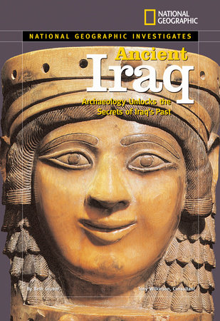 National Geographic Investigates: Ancient Iraq by Beth Gruber