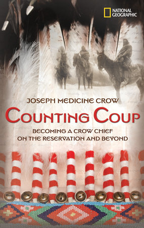 Counting Coup by Dr. Joseph Medicine Crow and Herman Viola