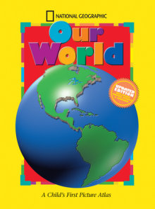 National Geographic Our World, Updated Edition