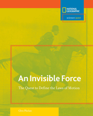 Science Quest: Invisible Force by Glen Phelan