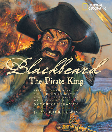 Blackbeard the Pirate King by J. Patrick Lewis