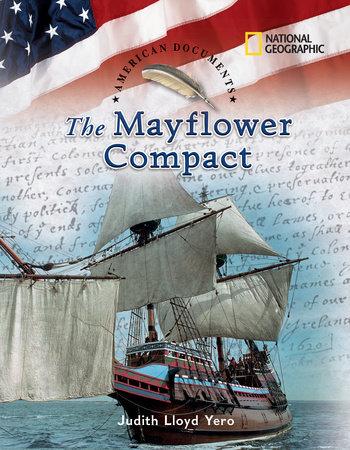 American Documents: The Mayflower Compact by Judith Lloyd Yero