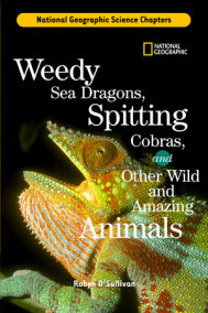 Science Chapters: Weedy Sea Dragons, Spitting Cobras