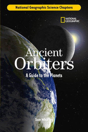 Science Chapters: Ancient Orbiters by Sue Whiting