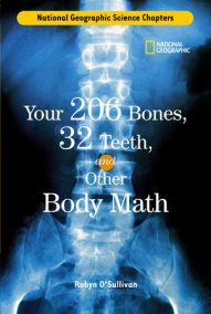 Science Chapters: Your 206 Bones, 32 Teeth,
